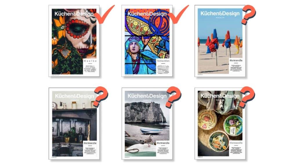 Eine Gegenüberstellung der 2 vorangegangenen Küchen&Design Magazin-Ausgaben mit vier neuen Vorschlägen für unsere Sommerausgabe 2021. Welches Cover hätten Sie gewählt? (Montage: Küchen&Design Magazin/ Thomas Neumann)